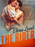The Rider – Erotic Short Story, Elena Lund