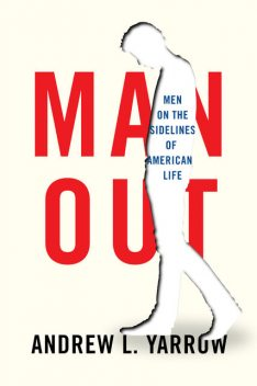 Man Out, Andrew L. Yarrow