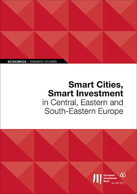 Smart Cities, Smart Investment in Central, Eastern and South-Eastern Europe, European Investment Bank