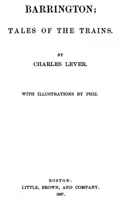 Barrington / Volume I (of II), Charles James Lever