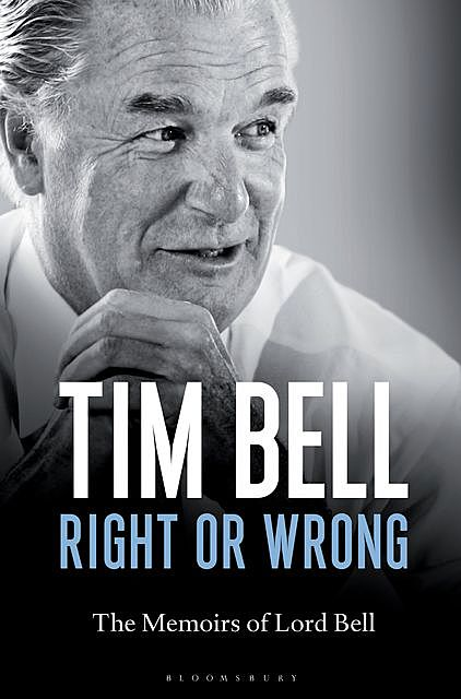 Right or Wrong, Tim Bell