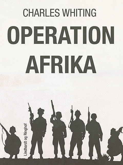 Operation Afrika, Charles Whiting
