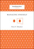 Managing Oneself, Drucker, Peter Ferdinand