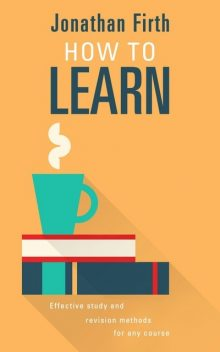 How to Learn, Jonathan Firth