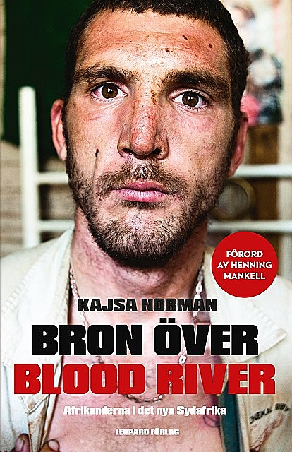 Bron över Blood River, Kajsa Norman