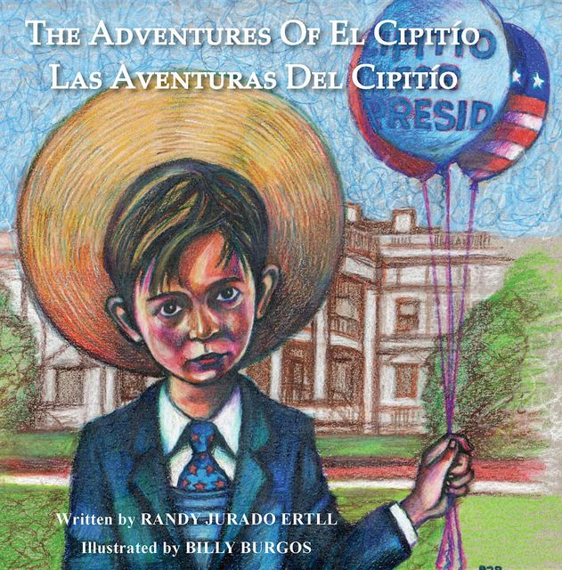 THE ADVENTURES OF EL CIPITIO, Randy Jurado Ertll