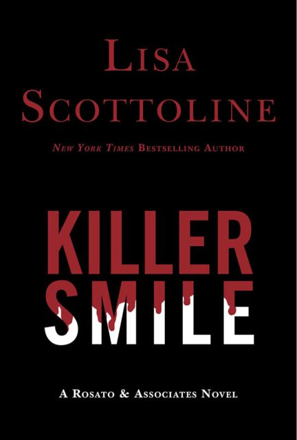 Killer Smile, Lisa Scottoline