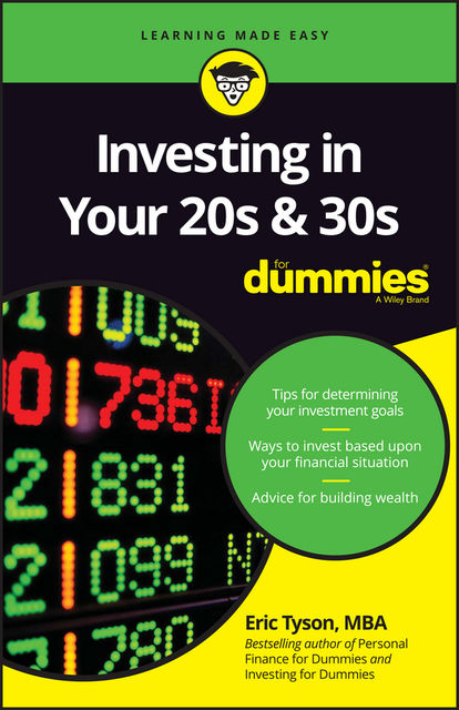 Investing in Your 20s & 30s For Dummies, Eric Tyson