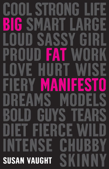 Big Fat Manifesto, Susan Vaught