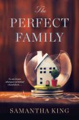 The Perfect Family, Samantha King