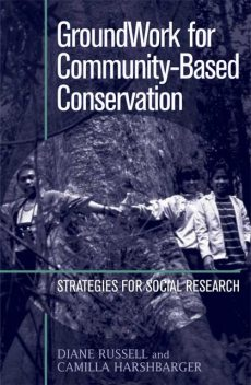 GroundWork for Community-Based Conservation, Camilla Harshbarger, Diane Russell