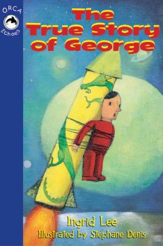 The True Story of George, Ingrid Lee