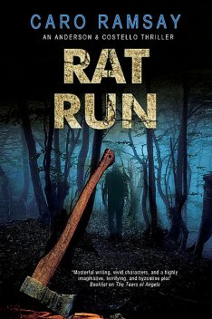 Rat Run, Caro Ramsay