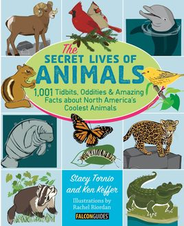 The Secret Lives of Animals, Ken Keffer, Stacy Tornio