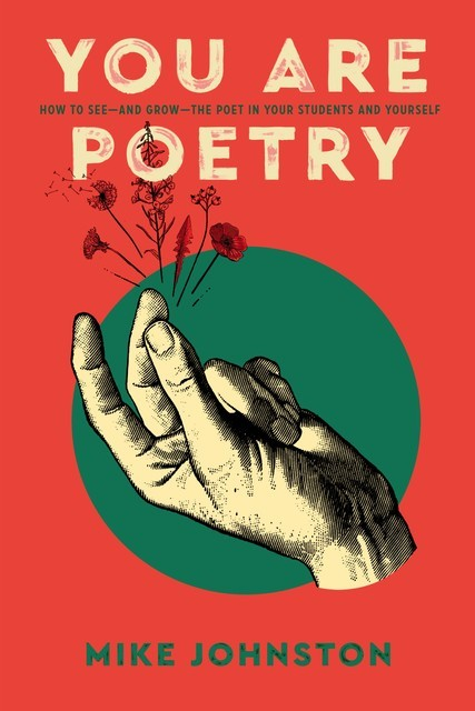 You Are Poetry, Mike Johnston
