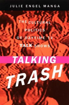 Talking Trash, Julie Manga