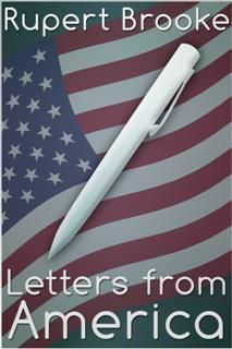 Letters from America, Rupert Brooke
