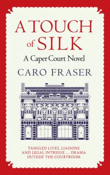 A Touch of Silk, Caro Fraser