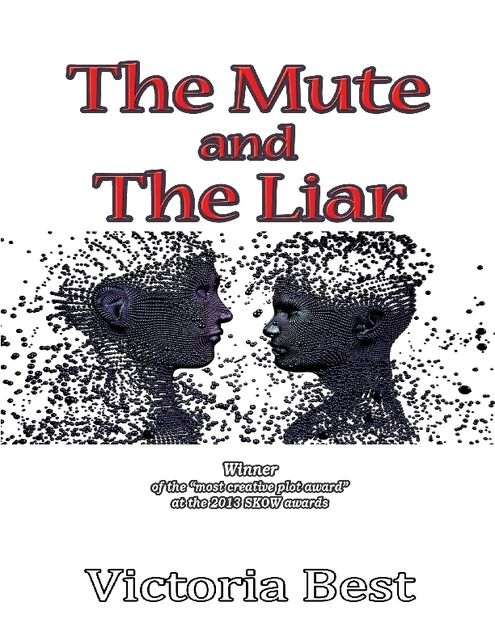 The Mute and the Liar, Victoria Best