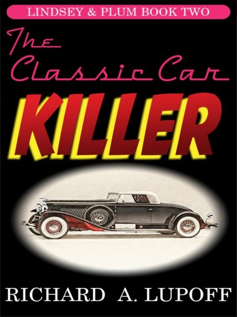 The Classic Car Killer, Richard A.Lupoff
