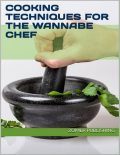 Cooking Mastery Guide, Nishant Baxi