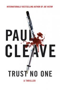 Trust No One, Paul Cleave