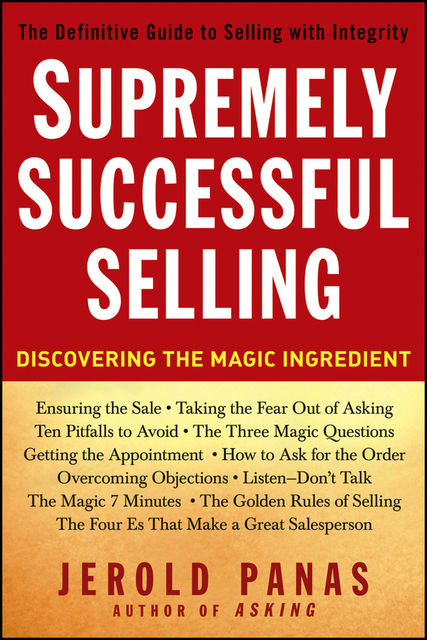 Supremely Successful Selling, Jerold Panas