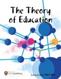 The Theory of Education, Larry Cochran MBA