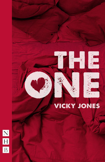 The One (NHB Modern Plays), Vicky Jones