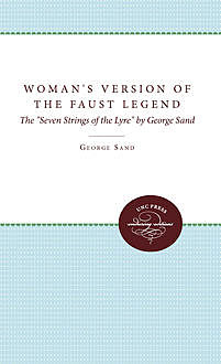 A Woman's Version of the Faust Legend, George Sand