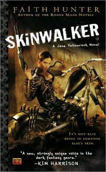 Jane Yellowrock (1) Skinwalker, Faith Hunter
