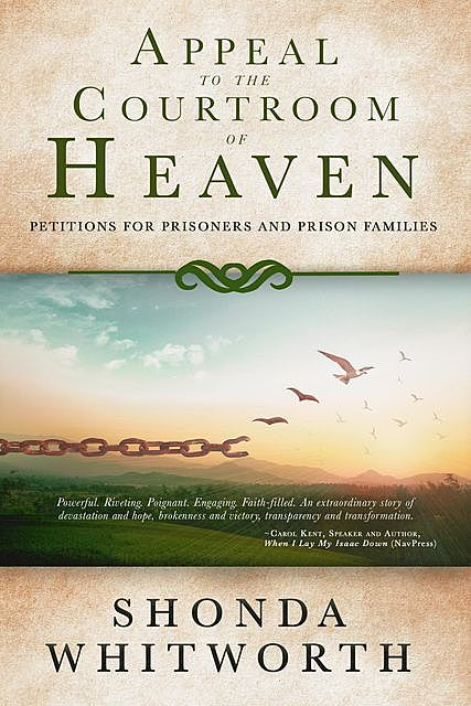 Appeal to the Courtroom of Heaven, Whonda Whitworth