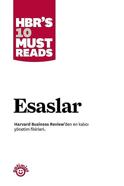 Esaslar, Harvard Business Review