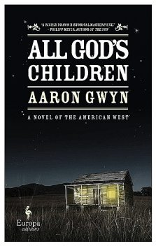 All God's Children, Aaron Gwyn