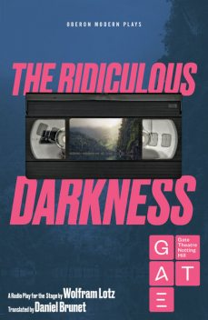 The Ridiculous Darkness, Wolfram Lotz