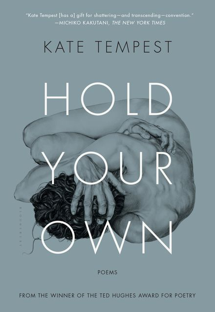 Hold Your Own, Kate Tempest