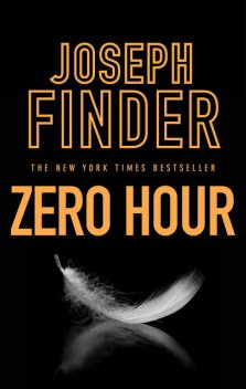 The Zero Hour, Joseph Finder