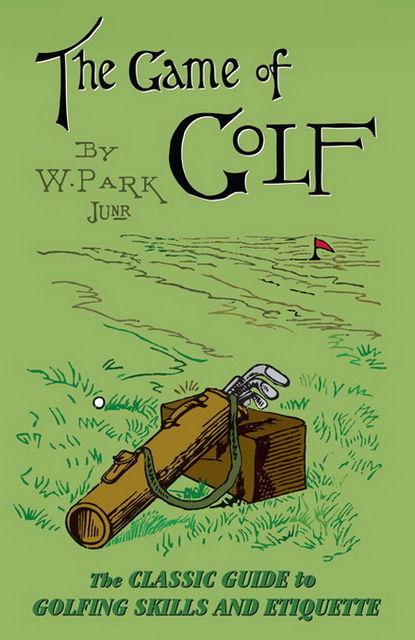 The Game of Golf, W Park