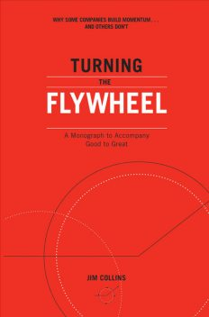 Turning the Flywheel, James Collins