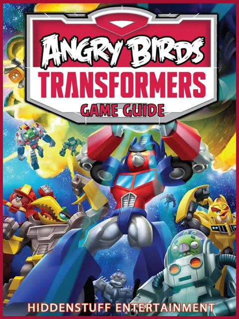 Angry Birds Transformers Guide, Josh Abbott