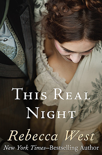 This Real Night, Rebecca West