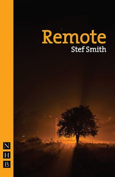 Remote (NHB Modern Plays), Stef Smith