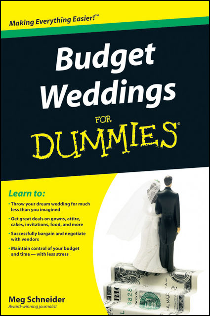 Budget Weddings For Dummies, Meg Schneider