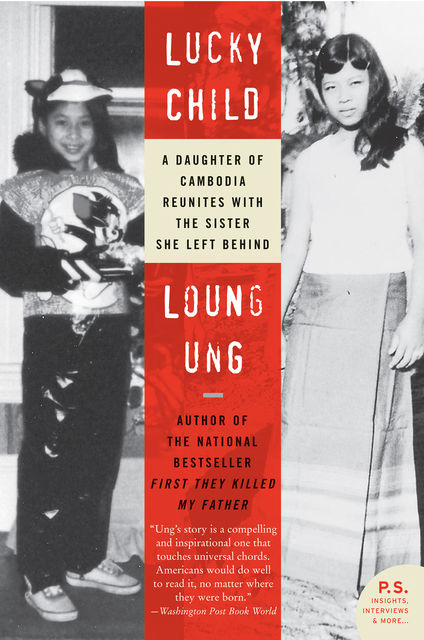 Lucky Child, Loung Ung