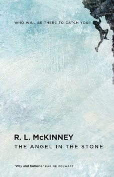 The Angel in the Stone, RL McKinney