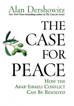 The Case for Peace, Alan Dershowitz