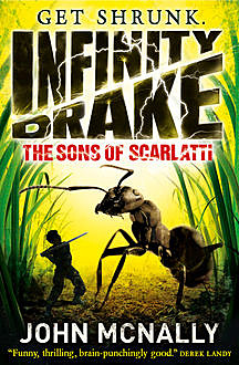 The Sons of Scarlatti (Infinity Drake, Book 1), John McNally