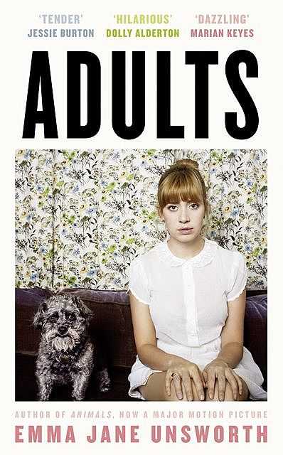 Adults, Emma Jane Unsworth