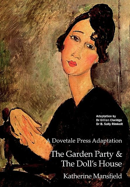 A Dovetale Press Adaptation of The Garden Party & The Doll's House by Katherine Mansfield, Katherine Mansfield