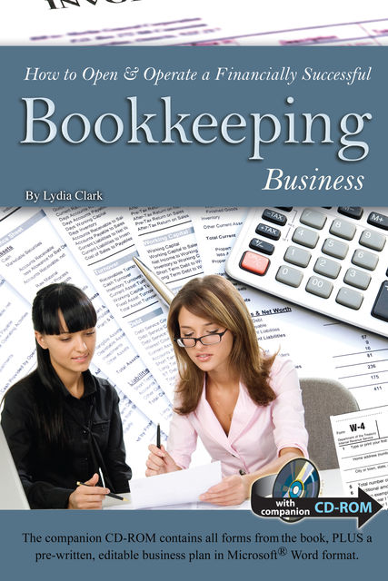 How to Open & Operate a Financially Successful Bookkeeping Business, Lydia Clark